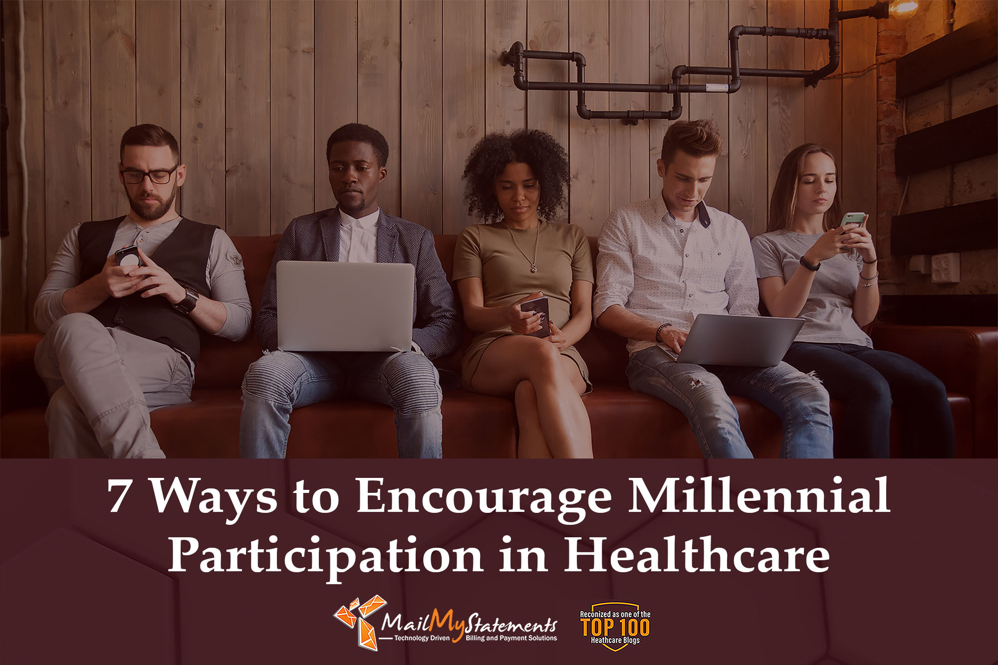 7 Ways to Encourage Millennial Participation in Healthcare