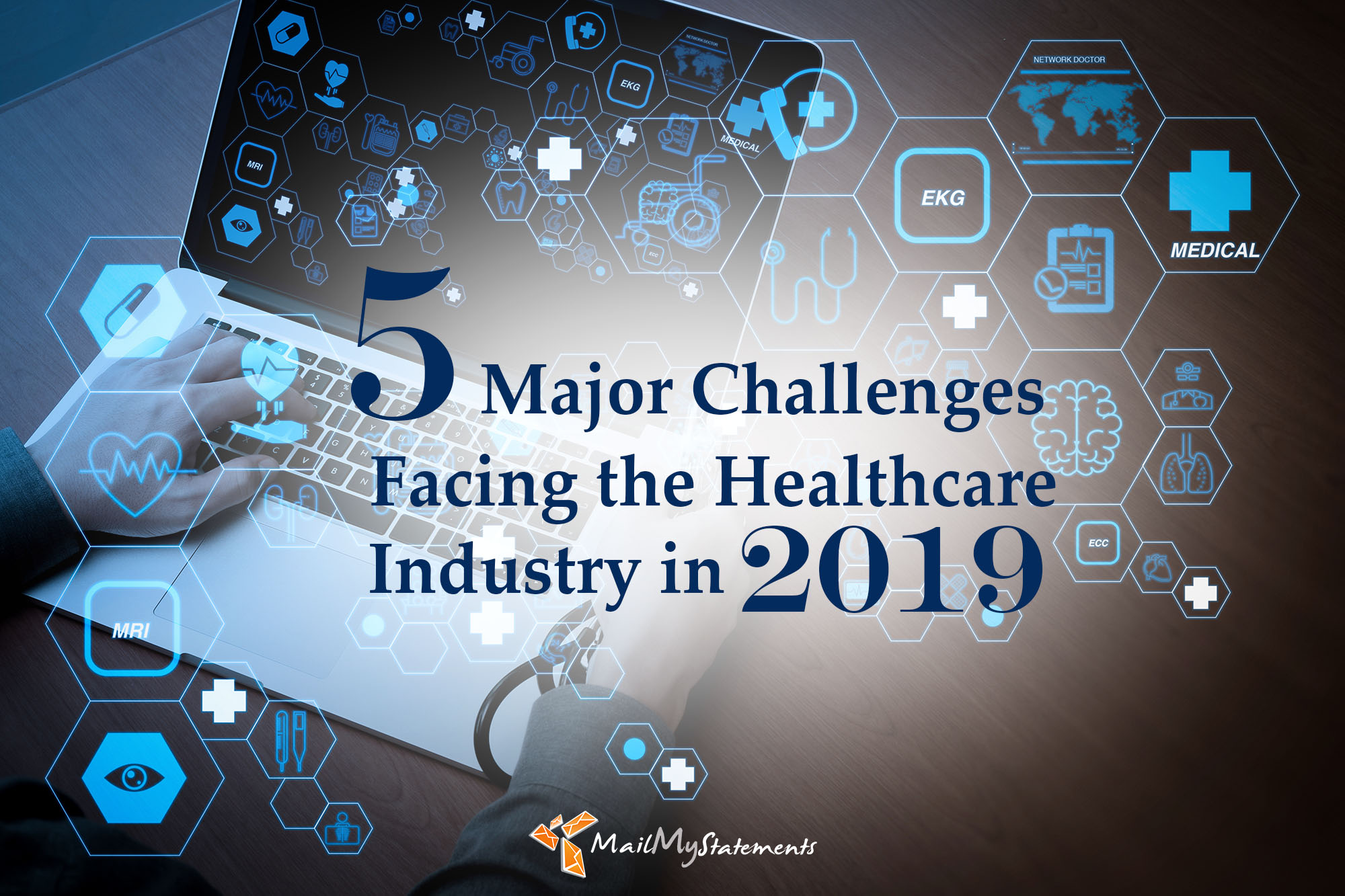 5 Major Challenges Facing The Healthcare Industry In 2019