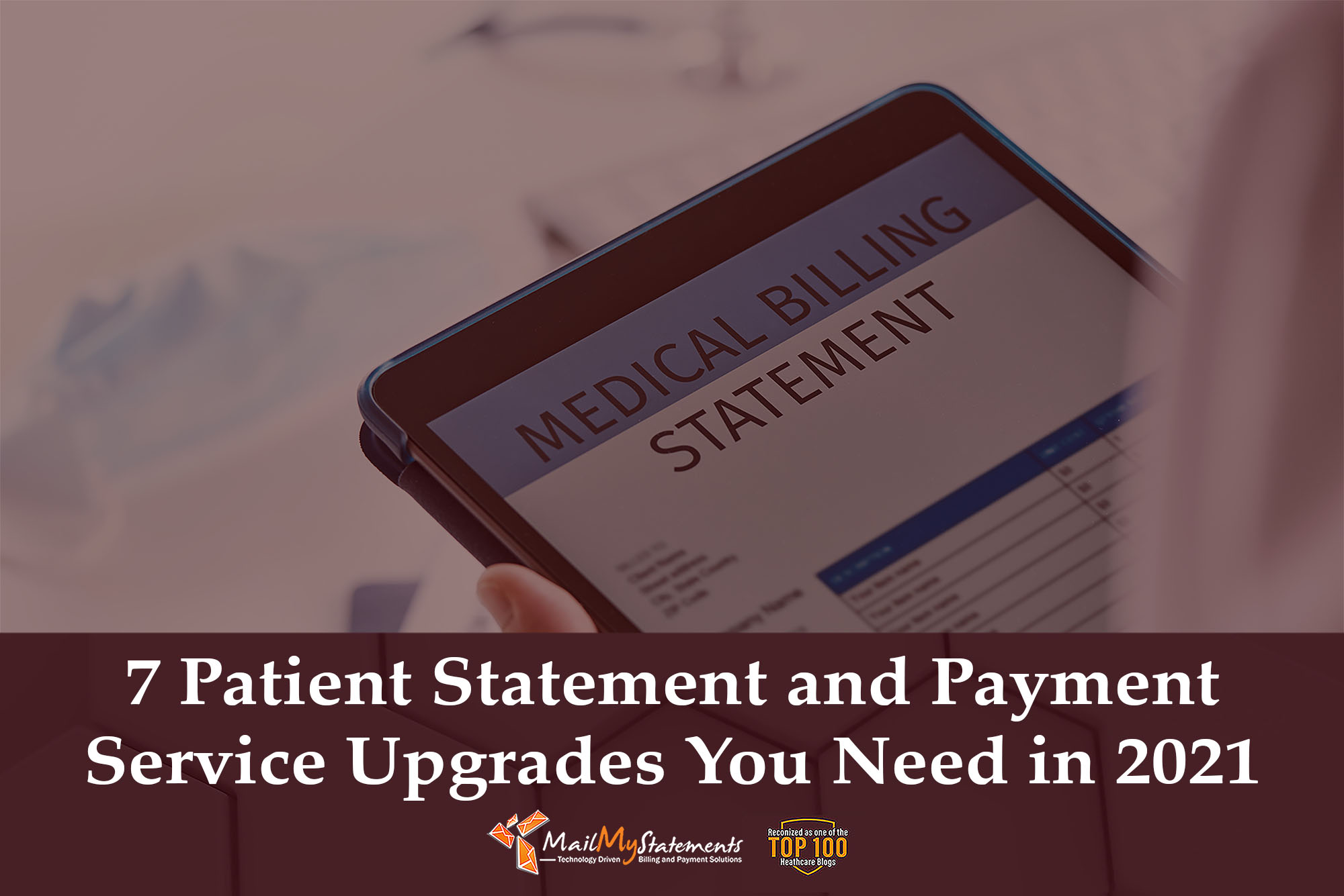 7 Patient Statements and Payment Service Upgrades You Need in 2021