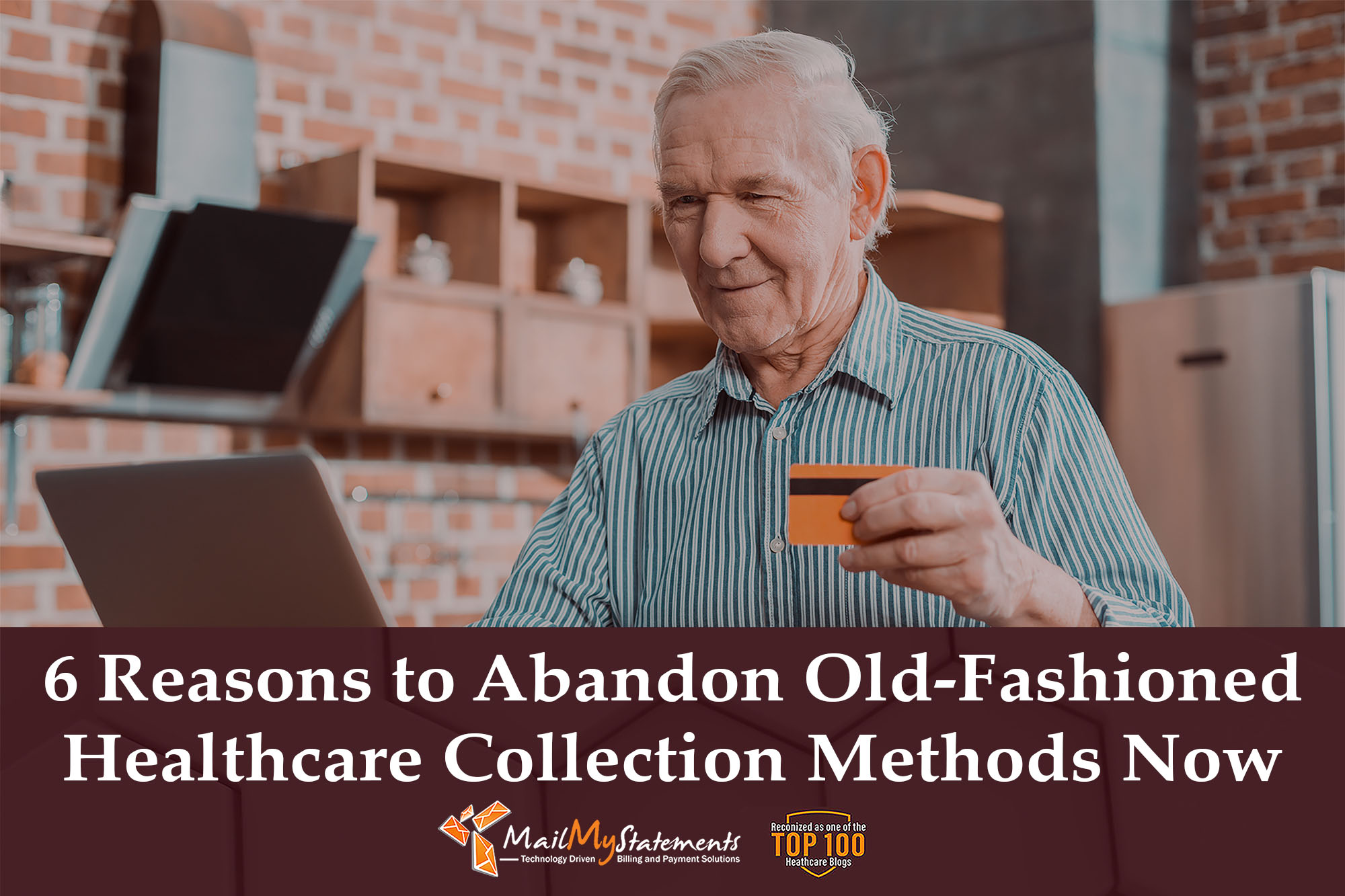 6 Reasons to Abandon Old-Fashioned Healthcare Collection Methods Now