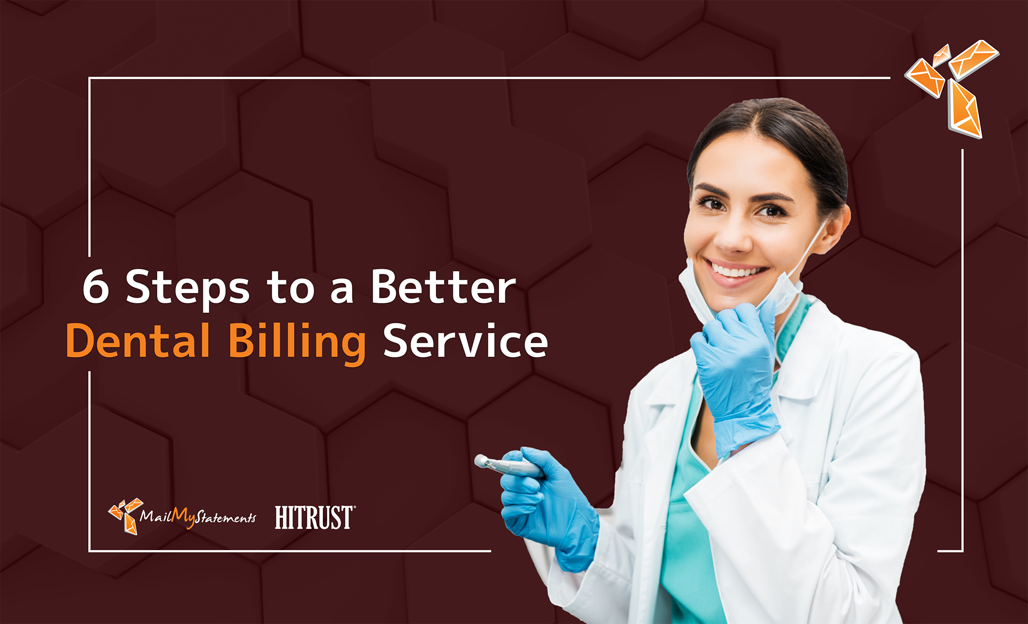 6 Steps to a Better Dental Billing Service