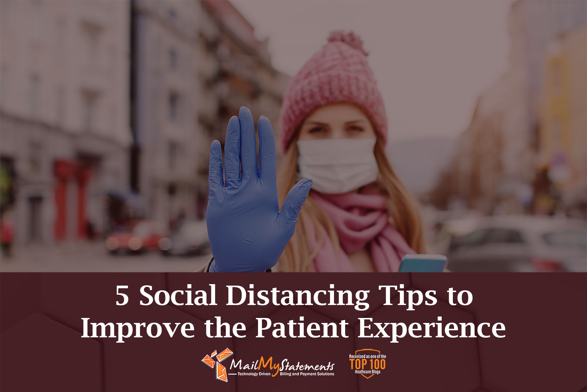 5 Social Distancing Tips to Improve the Patient Experience