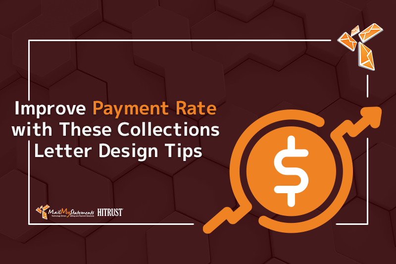 Improve Payment Rate with These Collections Letter Design Tips
