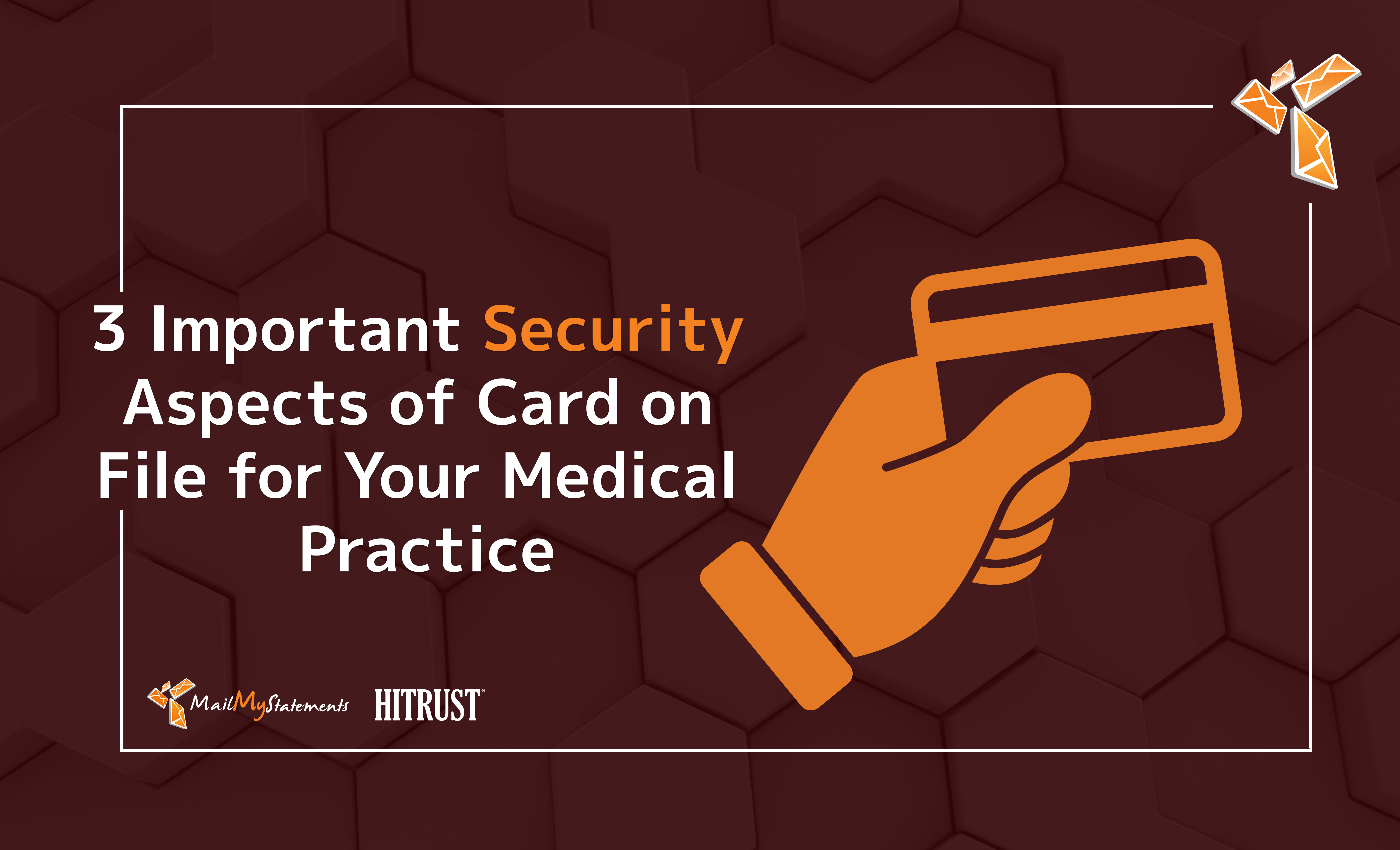 3 Important Security Aspects of Card on File for Your Medical Practice