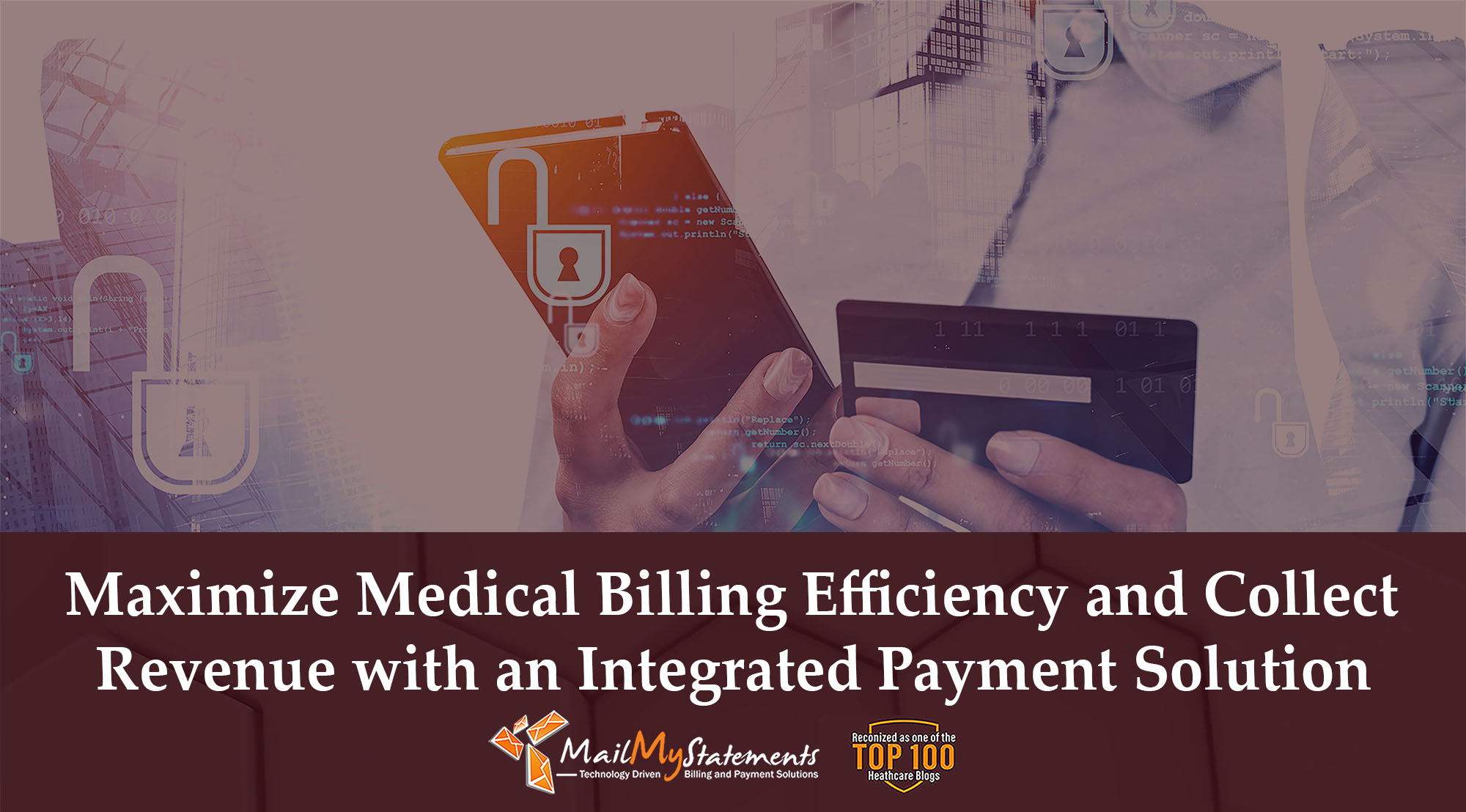 Maximize Medical Billing Efficiency and Collect Revenue with an Integrated Payment Solution