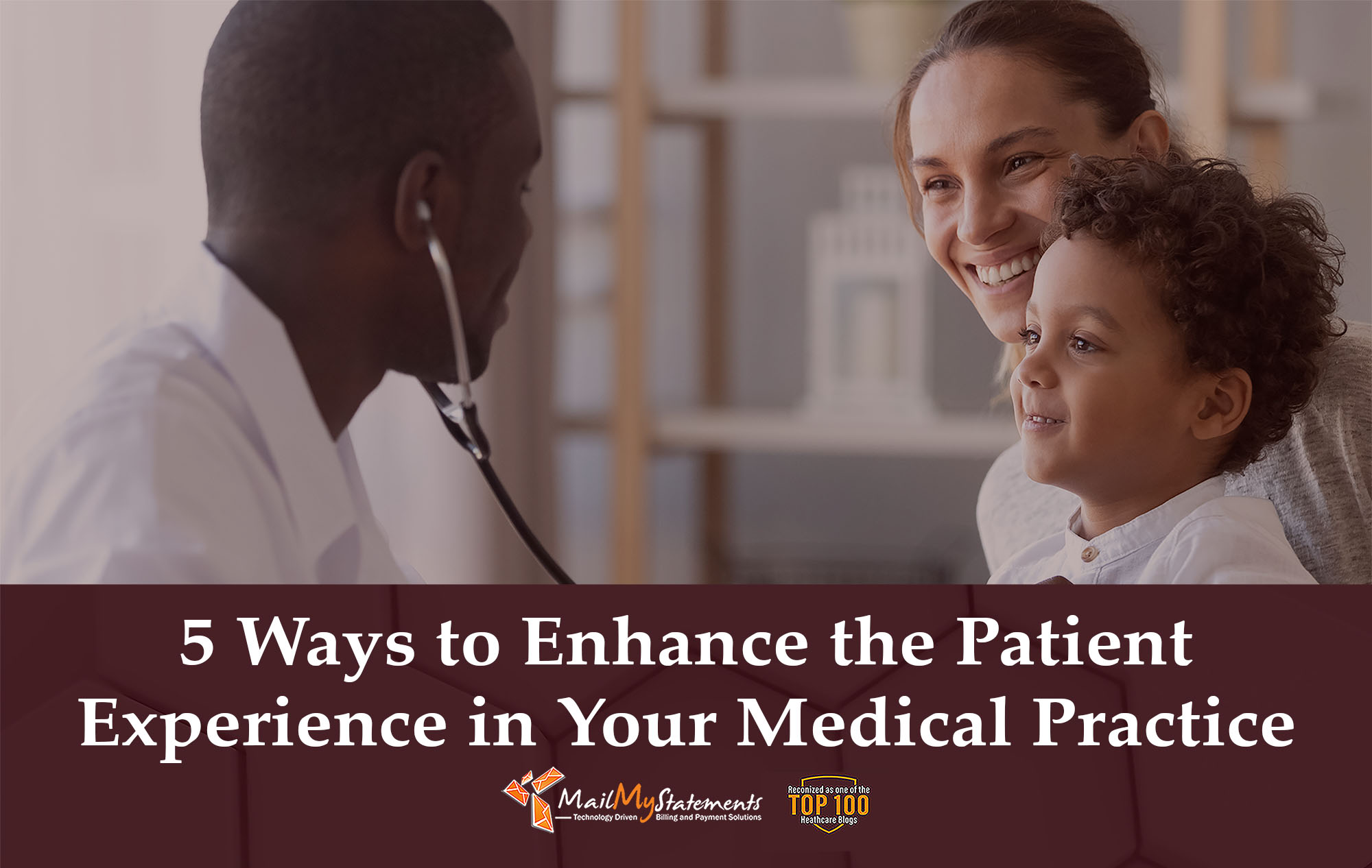 5 Ways to Enhance the Patient Experience in Your Medical Practice