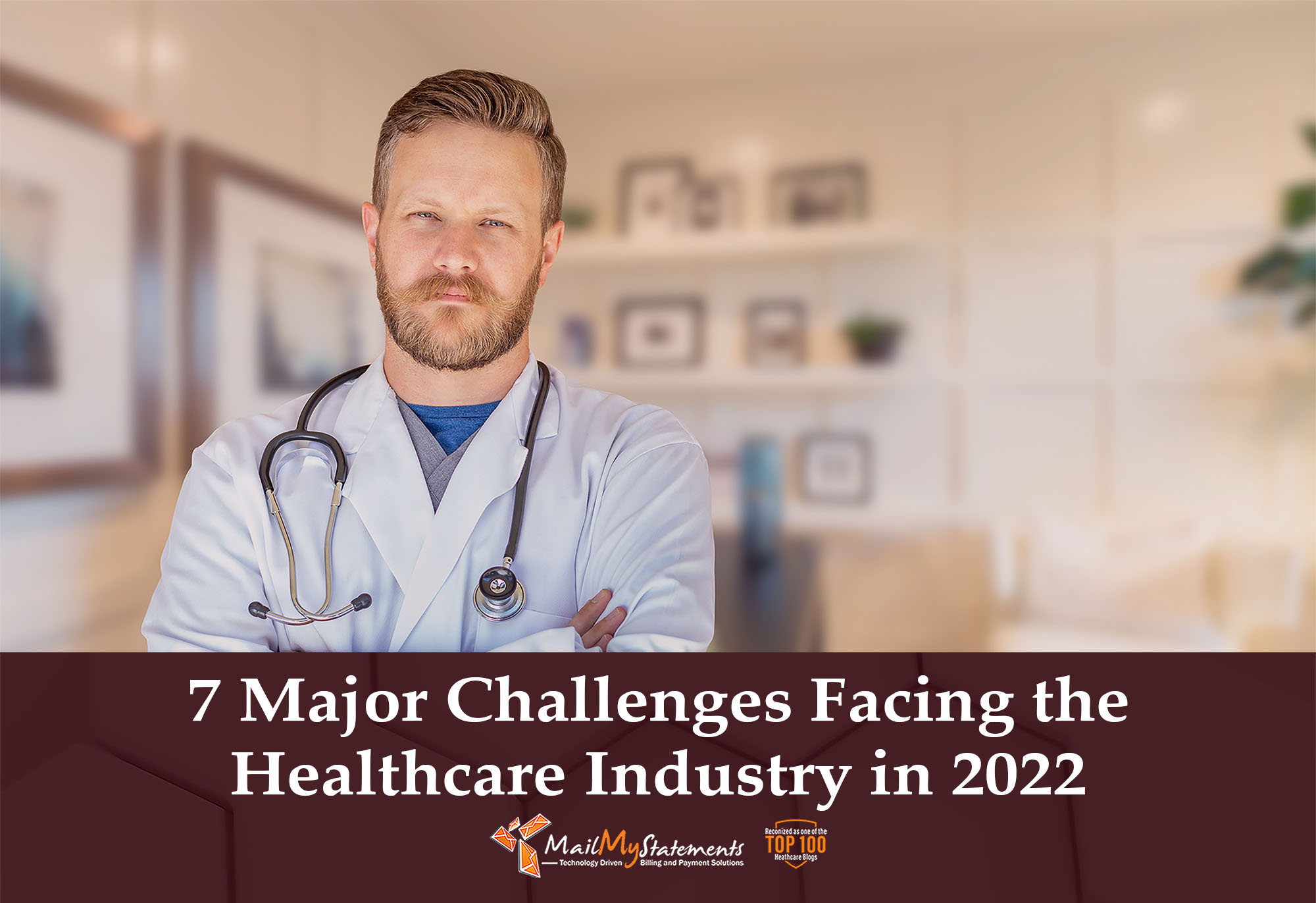 7 Major Challenges Facing the Healthcare Industry in 2022
