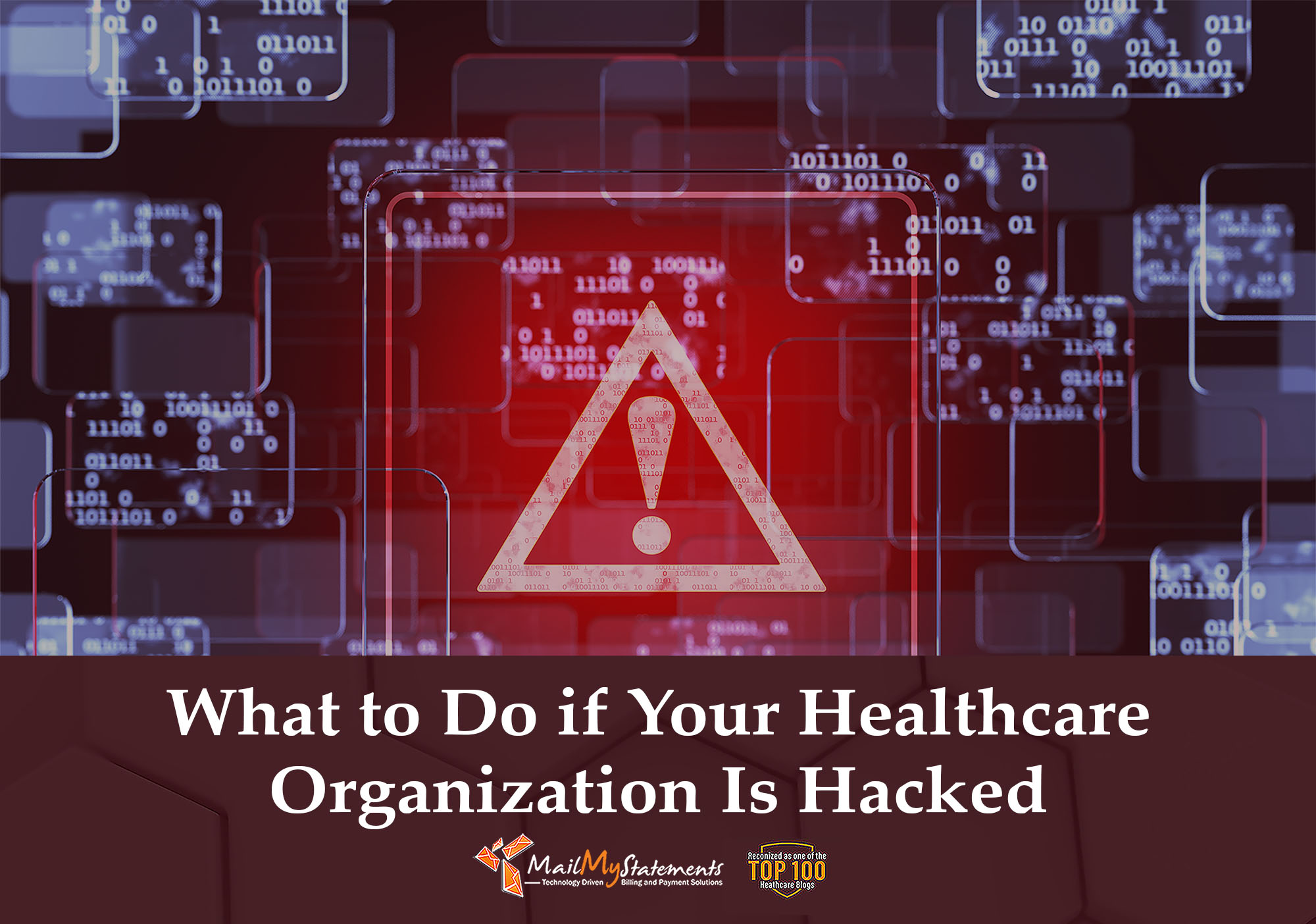 What to Do if Your Healthcare Organization Is Hacked